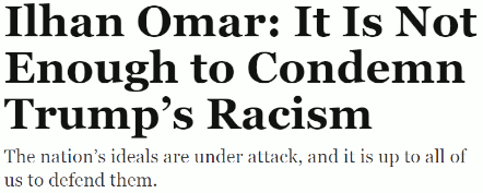 Ilhan Omar says it's not enough to merely condemn Trump's racism because the nation's ideals are under attack (25 July 2019)