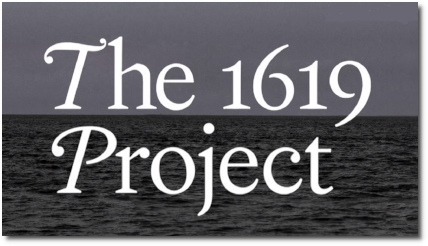 The 1619 Project by Nikole Hannah-Jones (14 August 2019)