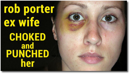 Rob Porter punched his wife in the face