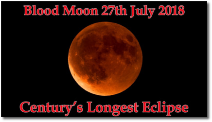 Century's longest blood moon eclipse 27 July 2018